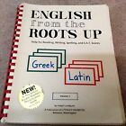 English from the Roots Up Vol 1 Help for Reading Writing Spelling and SAT