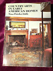 Country Arts in Early American Homes by Nina F Little 1975 Paperback 2nd ed
