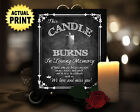 This Candle Burns In Loving Memory Chalkboard Wedding style printed sign 5X7