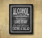 Rustic Wedding Chalkboard Looking 5x7 Print Alcohol because no love story