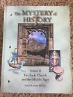 The Mystery of History VII The Early Church Middle Ages by Linda Hobar