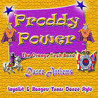 *** P R O D D Y      P O W E  R***  **NEW**   LOYALIST/ORANGE/ULSTER/ RANGERS/CD