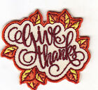 GIVE THANKS THANKSGIVING HOLIDAYS WORDS Iron On Embroidered Patch