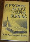 A Promise Keeps the Taper Burning RUTH KEREN HAPPUCH BROWN Poetry 1943 RARE LOOK