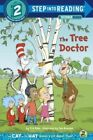 The Tree Doctor by Tish Rabe.