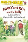 Pinky and Rex and the Bully by James Howe.