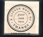 LITTLE NOTE OF THANKS POSTAGE SEAL New Stampin' Up! 2006 Circle RUBBER STAMP