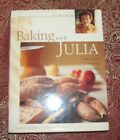 Baking with Julia by Dorie Greenspan Signed by Julia Child 1996 Hardcover