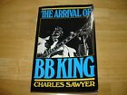 The Arrival of BB King Biography by Charles Swayer PB 1982 Signed by Author