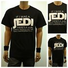 Funny Graphic T-Shirts IF I WAS A JEDI Printed Casual Fashion Humor Urban Tee