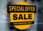 Special Offer This Weekend Only Sale Large Self Adhesive Window Shop Sign 3423