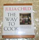 The Way to Cook signed by Julia Child 1989 Hardcover
