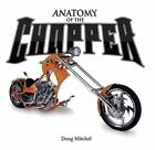ANATOMY OF THE CHOPPER , HARD COVER, FULL COLOR, GREAT MOTOR CYCLE BOOK