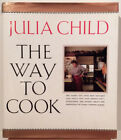 Julia Child Way to Cook SIGNED 1989 Food Signed First Edition