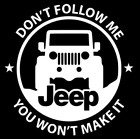Jeep Dont Follow Me Decal Star Vinyl Sticker Wrangler Rubicon Willys 12 COLORS