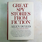GREAT SPY STORIES FROM FICTION ALLEN DULLES 1st Edition 1st Printing HC DJ