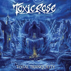 TOXICROSE  - Total Tranquility CD (IN STOCK)