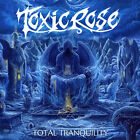 Toxic Rose - Total Tranquility NEW CD - RARE out of print