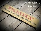 FAMILY ~ Live Laugh Love ~ PRIMITIVE ~ Handmade Wooden Sign ~ RUSTIC ~ 20