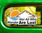 2 NOT ALL WHO WANDER ARE LOST DECALs Sticker For Car Window Bumper Laptop RV