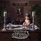 All the Way STATE OF SALAZAR CD ( FREE SHIPPING)