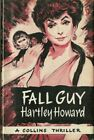HARTLEY HOWARD Fall Guy crime thriller Collins 1960 first edition book MURDER