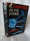 Whit Masterson A HAMMER IN HIS HAND crime w h allen 1960 first 1st edition