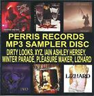 PERRIS RECORDS MP3 SAMPLER CD, DIRTY LOOKS, XYZ, PLEASURE MAKER, 61 songs