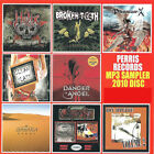 PERRIS RECORDS MP3 SAMPLER 2010 CD SAMPLER, HELIX, BROKEN TEETH,PHANTOM X