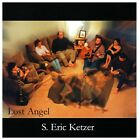Lost Angel by S. Eric Ketzer CD