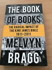 SIGNED The book of books The radical impact of the King James Bible 1611 2011