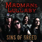 Madman's Lullaby - Sins Of Greed CD 2017 Melodic Rock Records Rock NEW / SEALED!