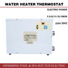 Electric Water Heater Thermostat 220V 55 9 11 15 18KW Swimming Pool SPA HOT Tub
