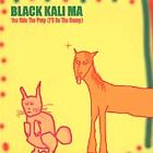 You Ride the Pony (I'll Be the Bunny) by Black Kali Ma (CD, Jan-2000,...