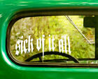 2 SICK OF IT ALL DECALs Stickers Bogo For Car Truck Window Bumper Laptop Jeep