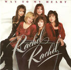 Rachel Rachel Way to My Heart 1991 CD Christian Gospel Worship Rock LIKE NEW