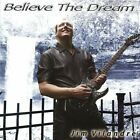 Believe the Dream by Jim Vilandre CD OOP CHRISTIAN ROCK AOR NEW SEALED