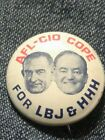1964 AFL-CIO LYNDON B JOHNSON LBJ HUMPHREY CAMPAIGN pin PINBACK BUTTONPOLITICAL