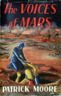 The Voices of Mars Sci Fi 1957 First Edition Patrick Moore Maurice Gray Series