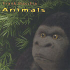 Animals by Frank Macchia (CD, Sep-2004, Cacophony)