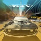 NITROVILLE - CHEATING THE HANGMAN (CD) New