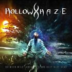 HOLLOW HAZE - BETWEEN WILD LANDSCAPES & DEEP BLUE SEAS (CD) Preorder