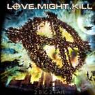 NEW LOVE.MIGHT.KILL 2 Big 2 Fail + 1 JAPAN CD Gamma Ray Unity Firewind Metalium