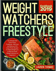 Weight Watchers Freestyle Cookbook 2019 by Lauren Thomas Paperback 2019