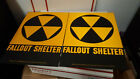 2 Fallout shelter sign original not a reproduction WE SHIP WORLD WIDE