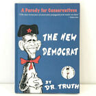 2013 The New Democrat by Dr Truth Signed Loren Spivack Hardcover Book Obama