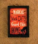 BLACK CATS HALLOWEEN SIGN SPOOKY MAGICAL