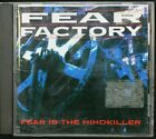 Fear Factory – Fear Is The Mindkiller - CD (C987)