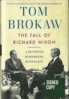 The Fall of Richard Nixon by Tom Brokaw Signed Autograph 1st Edition Hardcover