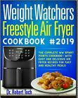 Weight Watchers Freestyle Air Fryer Cookbook 2019  PDF FAST Delivery